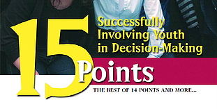 15 Points to Successfully Involving Youth in Decision-Making