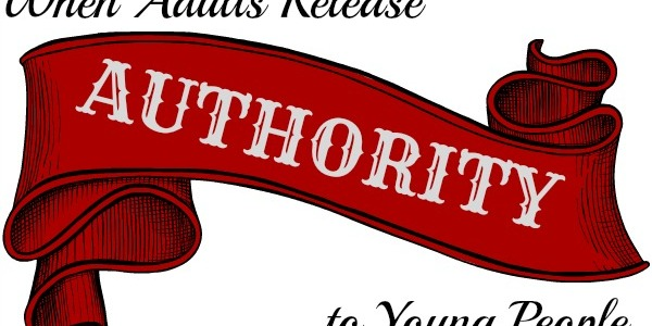 When Adults Release Authority to Young People by Adam Fletcher