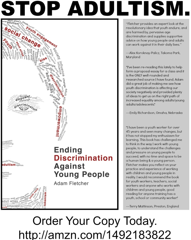 Quotes about Ending Discrimination Against Young People by Adam Fletcher.