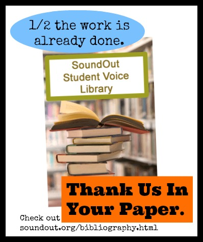 SoundOut Student Voice Library - http://www.soundout.org/bibliography.html