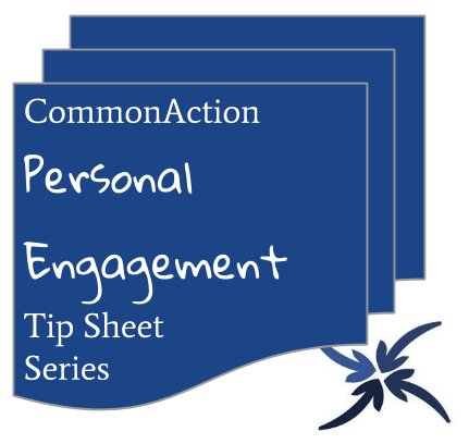 Personal Engagement Tip Sheets by Adam Fletcher for CommonAction