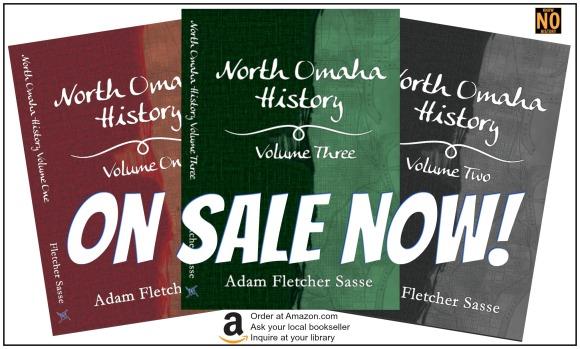 North Omaha History Series by Adam Fletcher Sasse