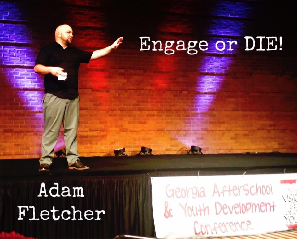Adam Fletcher ENGAGE OR DIE! 2016