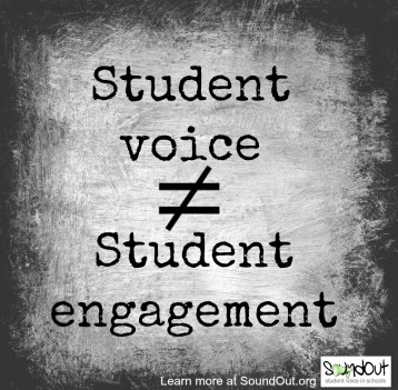 Student Voice ≠ Student Engagement. Learn more at SoundOut.org