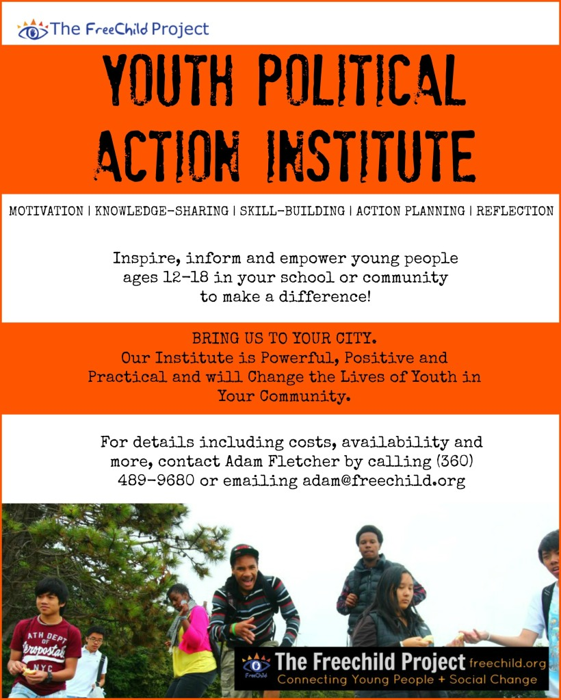 The Freechild Project Youth Political Action Institiute